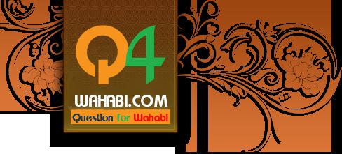 Question for Wahabi Forum กระดานเสวนาวิชาการอิสลาม คำถามสำหรับวาฮาบีย์